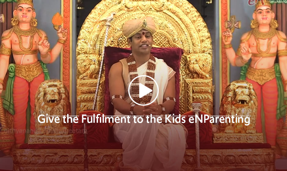 Give the Fulfilment to the Kids eNParenting